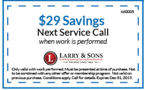 Larry & Sons $29 Savings Next Service Call!